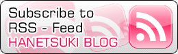Subscribe to RSS Feed HANETSUKI BLOG